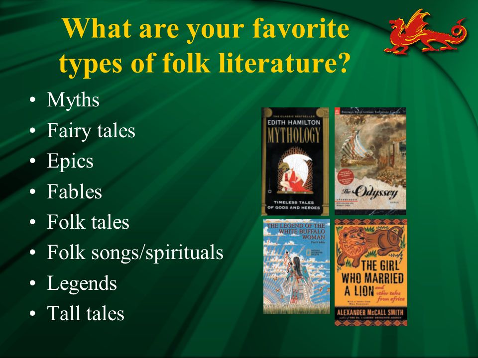 What are your favorite types of folk literature