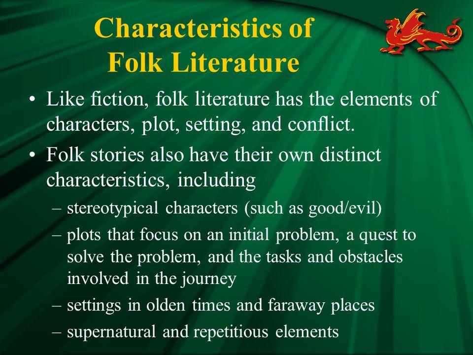 Characteristics of Folk Literature