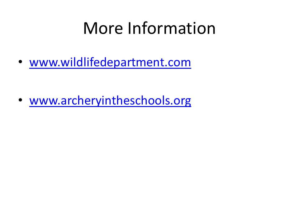 More Information www.wildlifedepartment.com