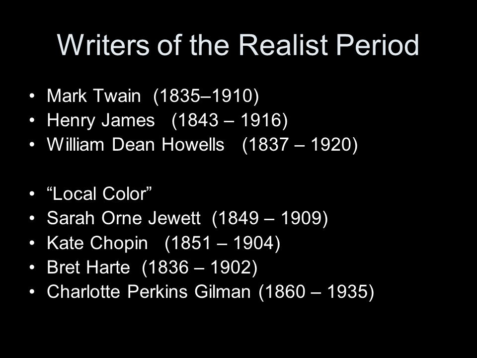 Writers of the Realist Period