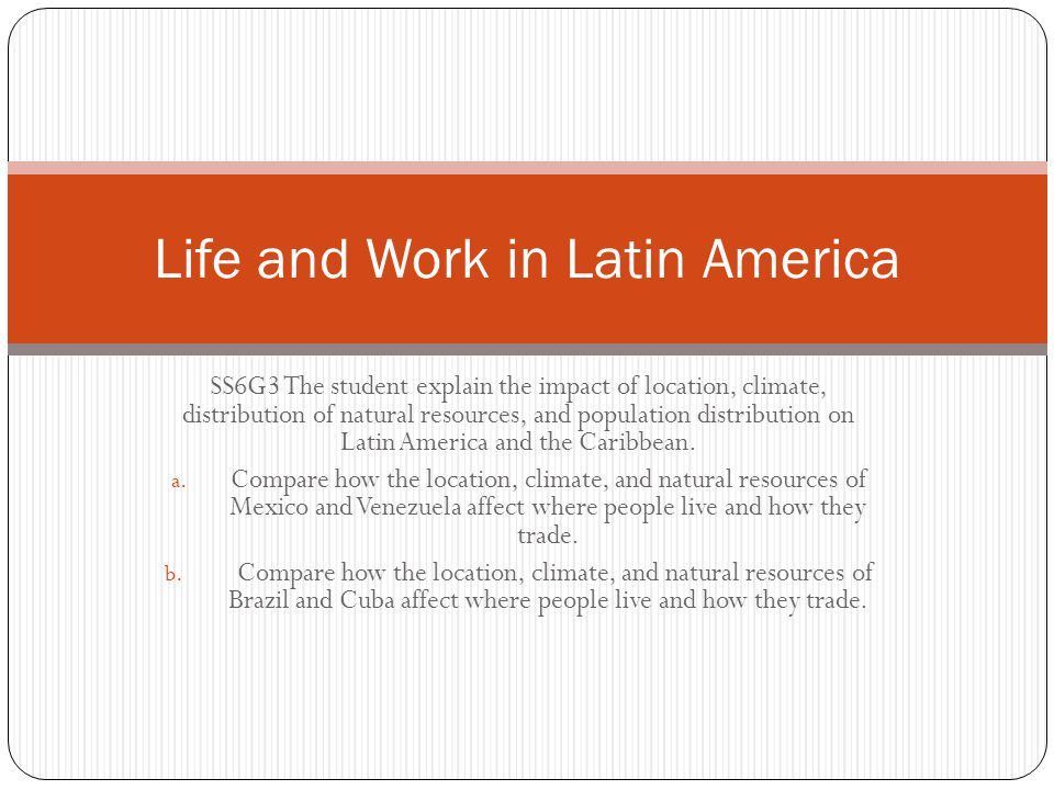 Life and Work in Latin America