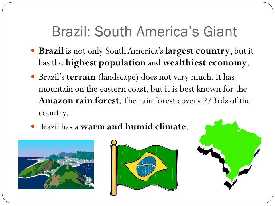 Brazil: South America's Giant