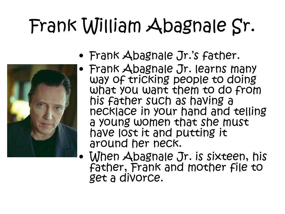 Frank William Abagnale Sr.