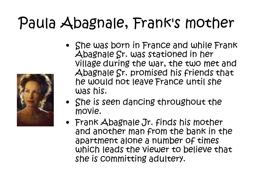 Paula Abagnale, Frank s mother