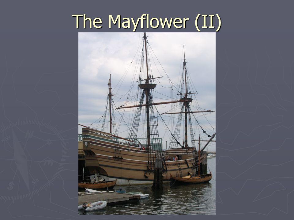 The Mayflower (II)