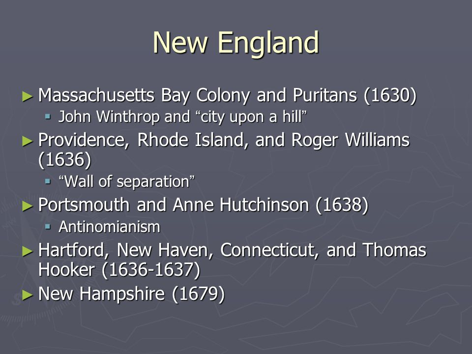 New England Massachusetts Bay Colony and Puritans (1630)