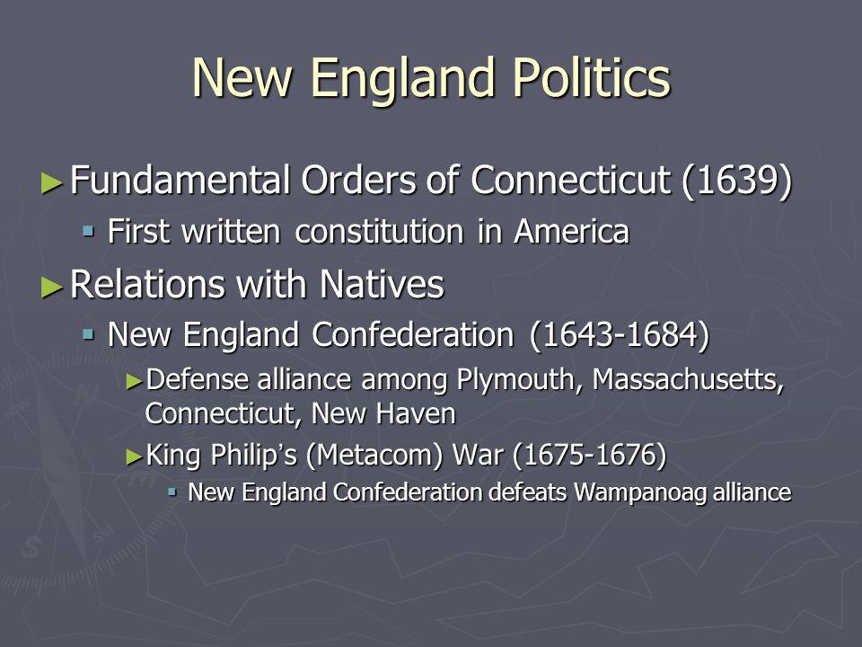 New England Politics Fundamental Orders of Connecticut (1639)