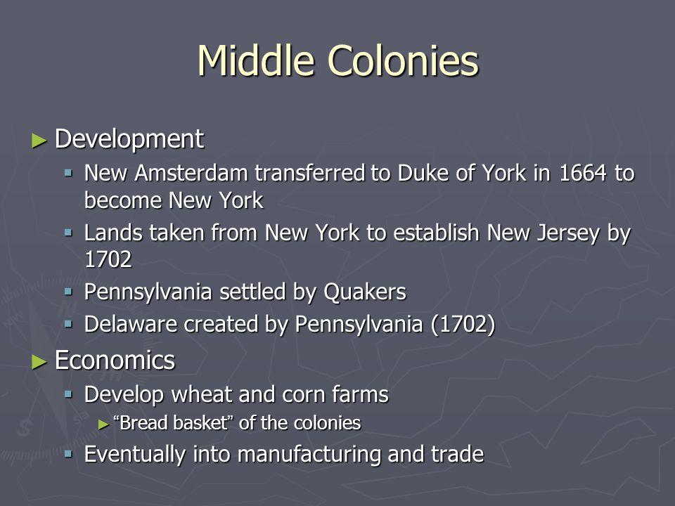 Middle Colonies Development Economics