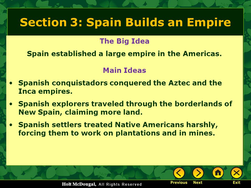 Section 3: Spain Builds an Empire