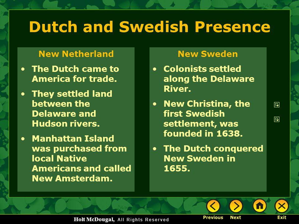 Dutch and Swedish Presence