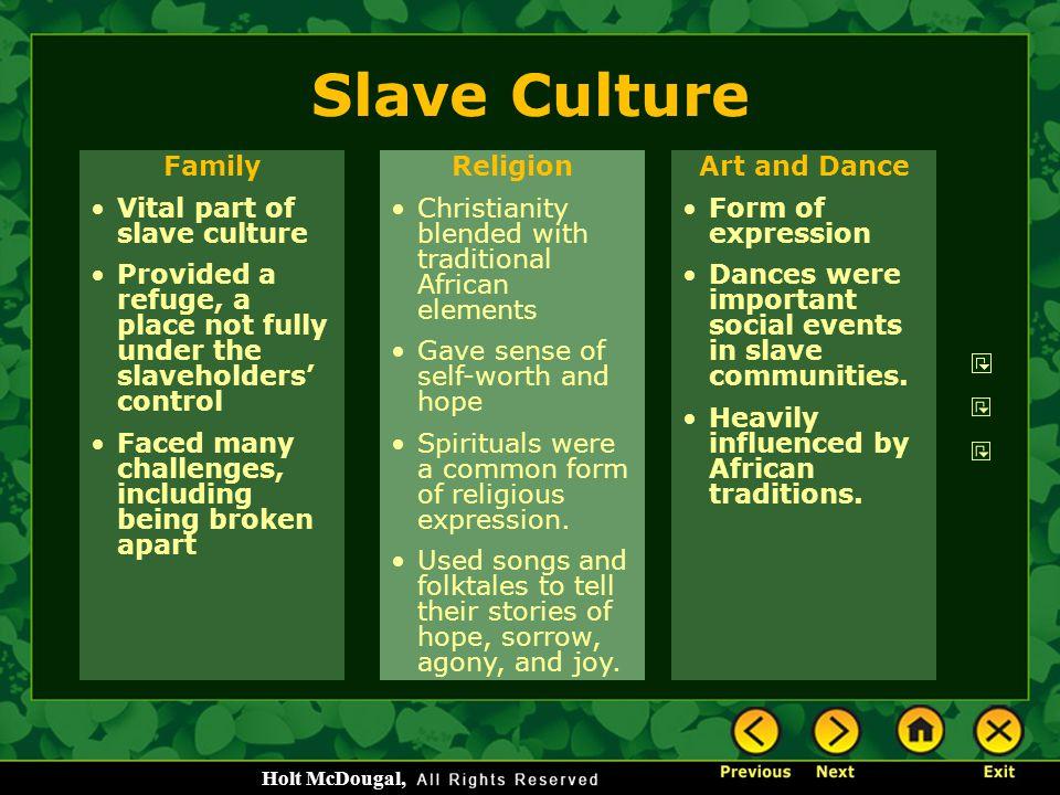 Slave Culture Family Vital part of slave culture