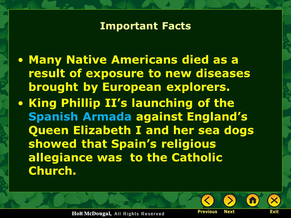 Important Facts Many Native Americans died as a result of exposure to new diseases brought by European explorers.