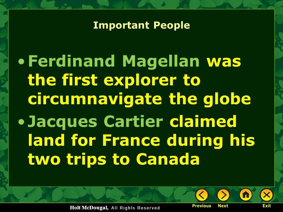 Ferdinand Magellan was the first explorer to circumnavigate the globe