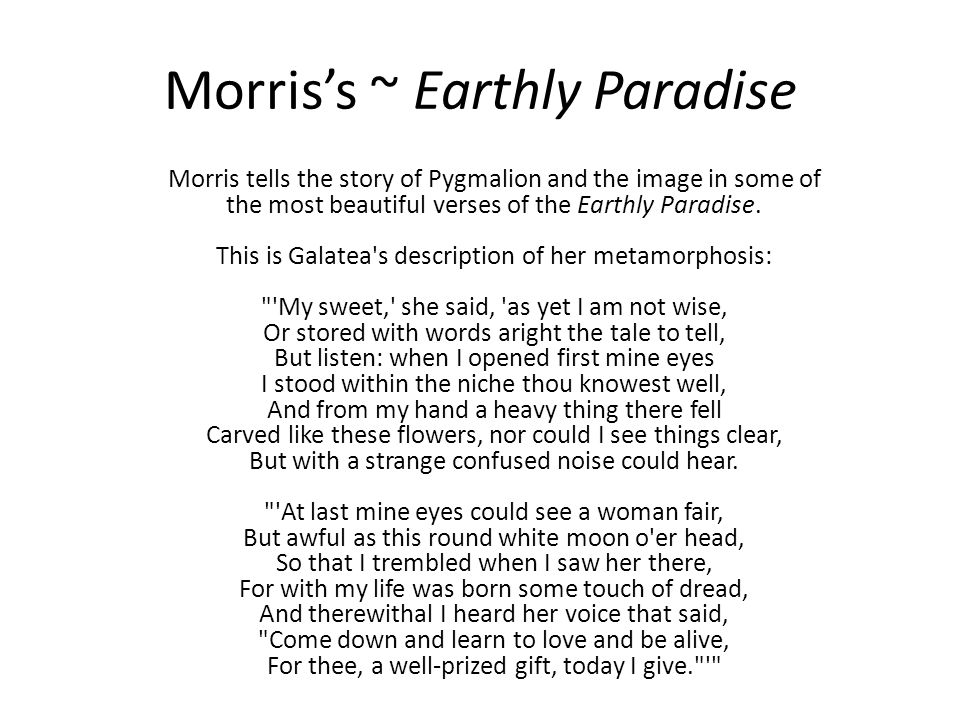 Morris's ~ Earthly Paradise