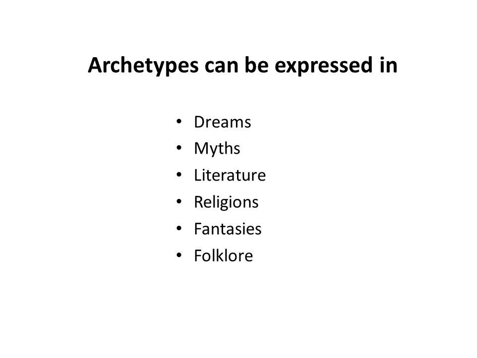 Archetypes can be expressed in