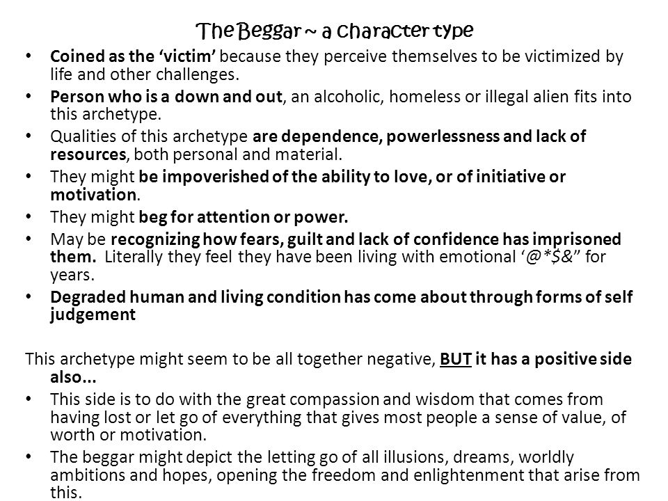 The Beggar ~ a character type