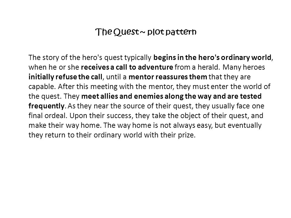 The Quest ~ plot pattern