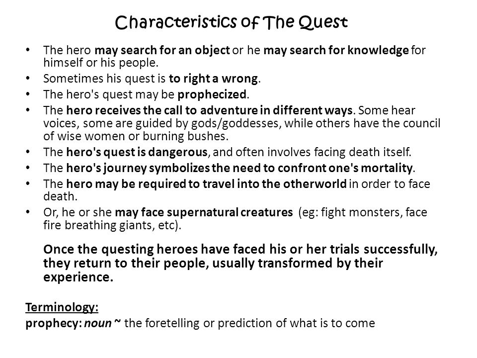 Characteristics of The Quest