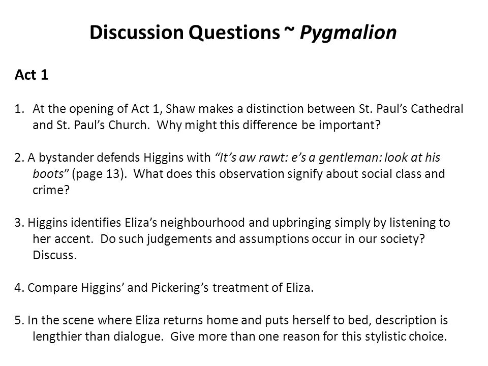 Discussion Questions ~ Pygmalion