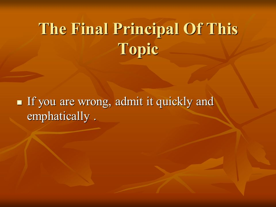 The Final Principal Of This Topic