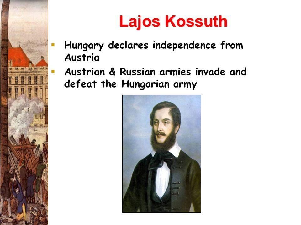 Lajos Kossuth Hungary declares independence from Austria