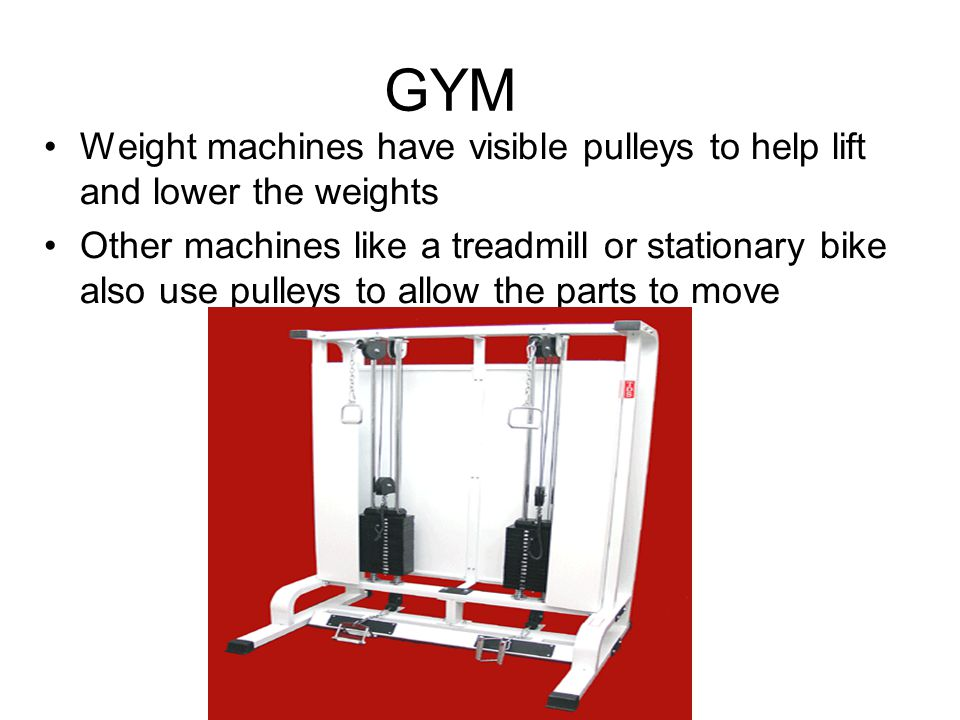 GYM Weight machines have visible pulleys to help lift and lower the weights.