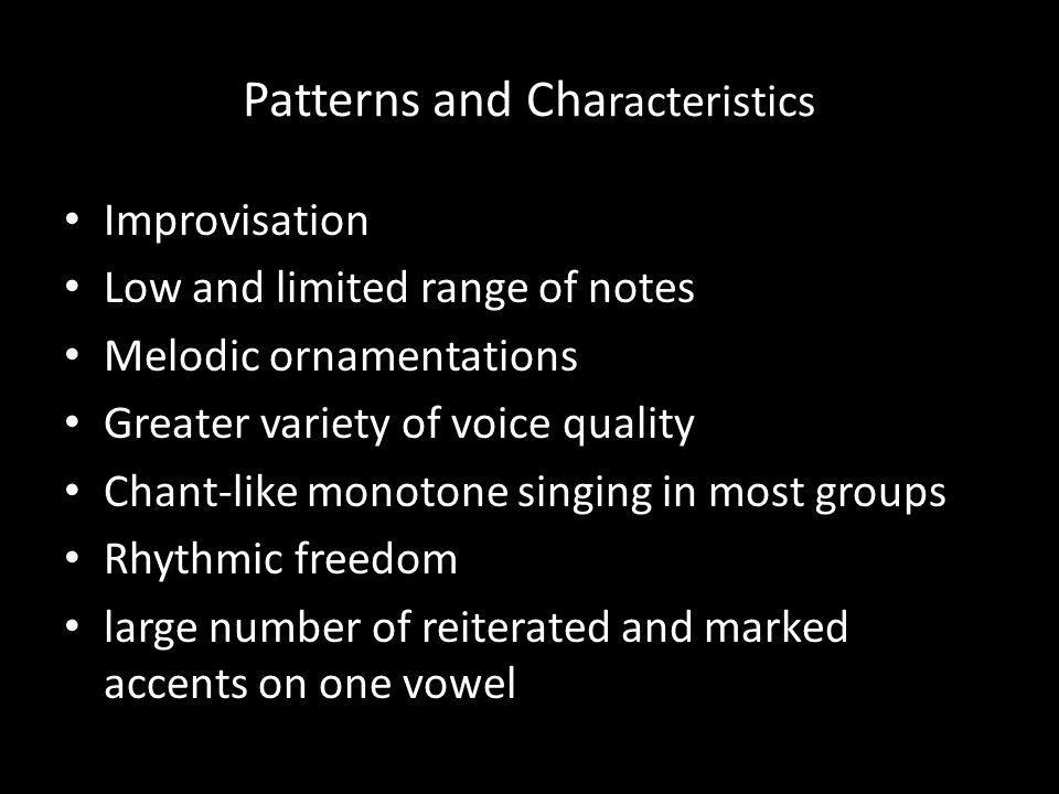 Patterns and Characteristics