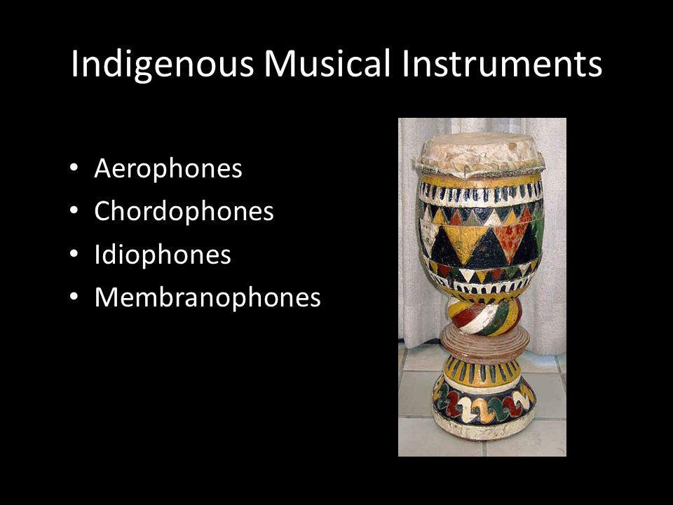 Indigenous Musical Instruments