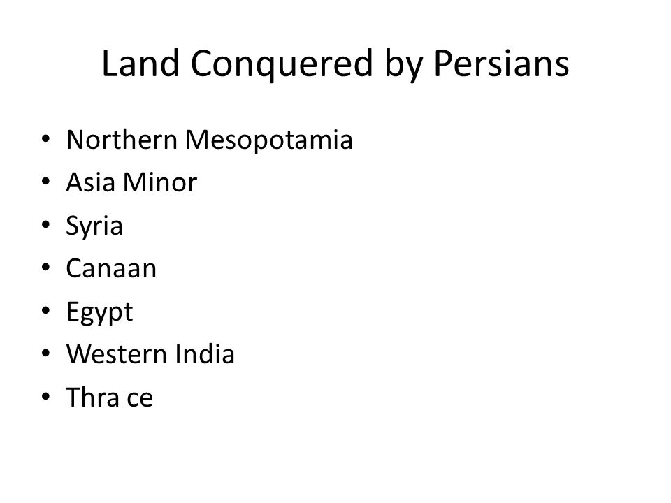 Land Conquered by Persians