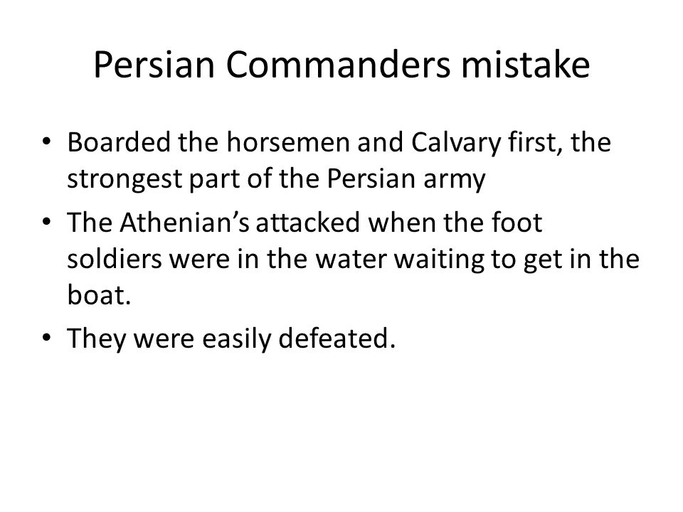 Persian Commanders mistake