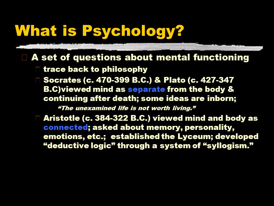 What is Psychology A set of questions about mental functioning