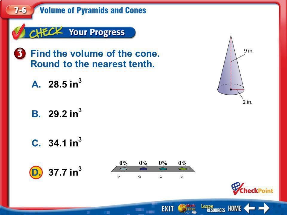 Find the volume of the cone. Round to the nearest tenth.