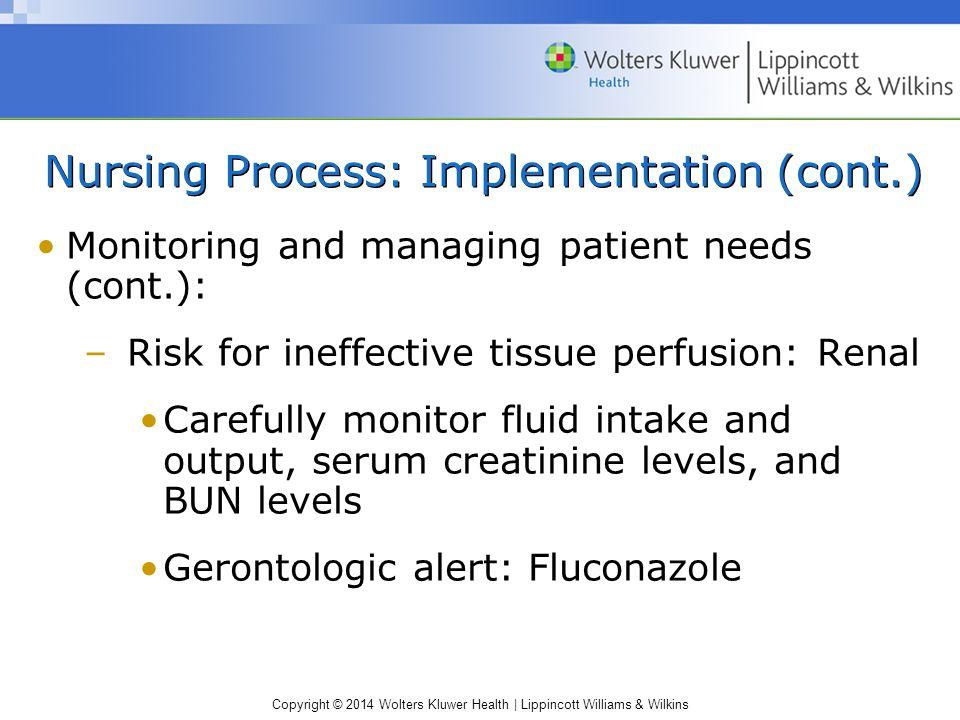 Nursing Process: Implementation (cont.)