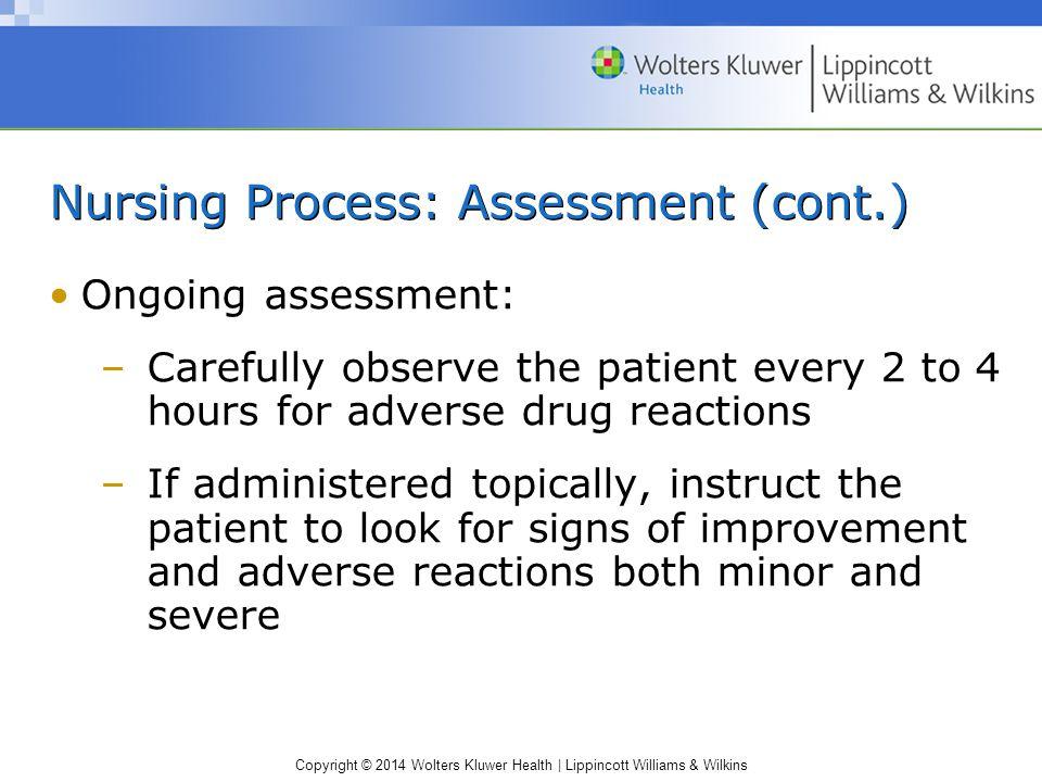 Nursing Process: Assessment (cont.)