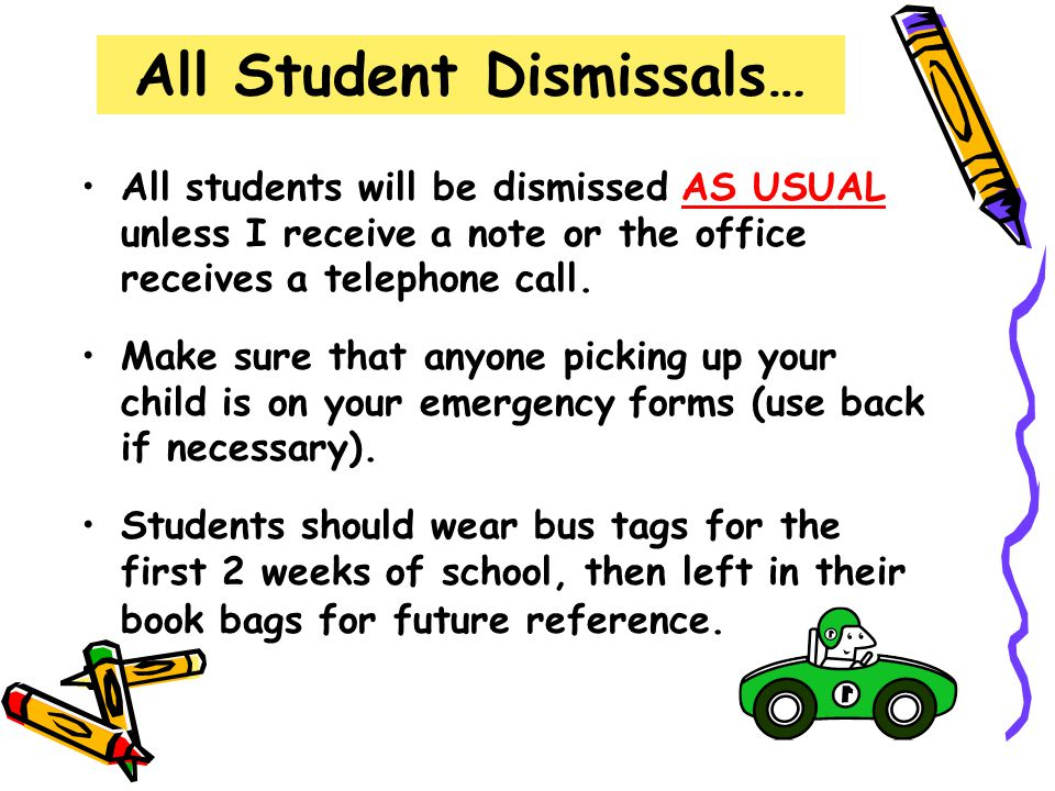 All Student Dismissals…