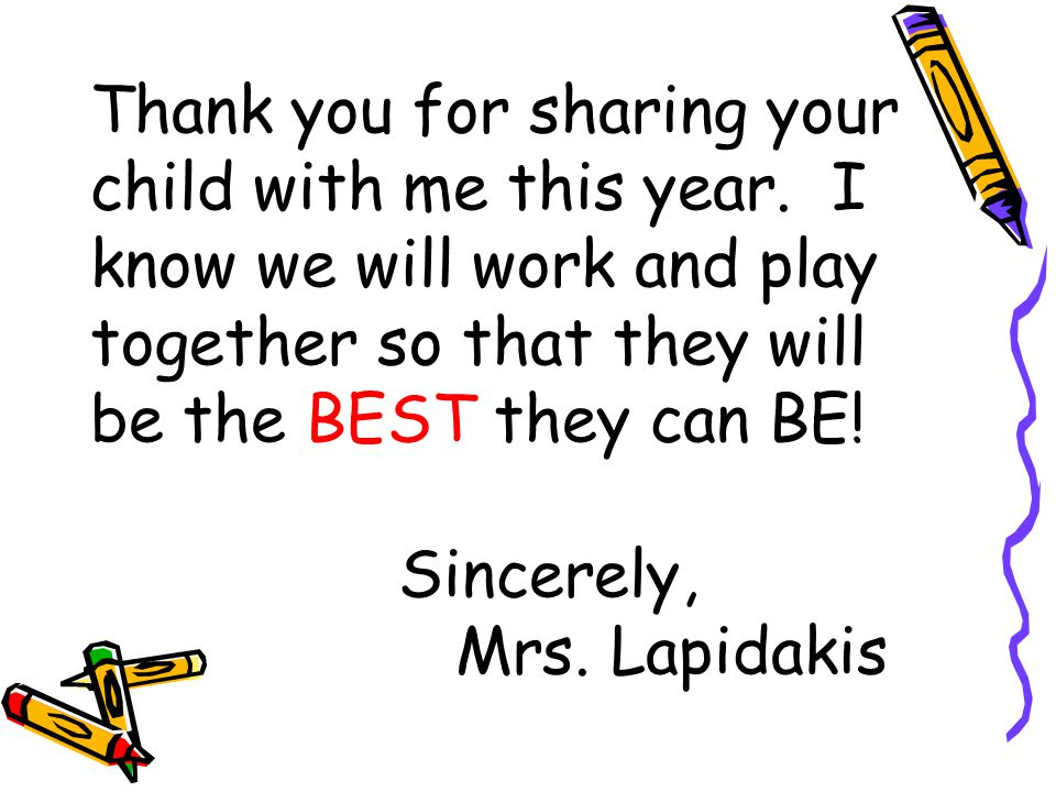Thank you for sharing your child with me this year