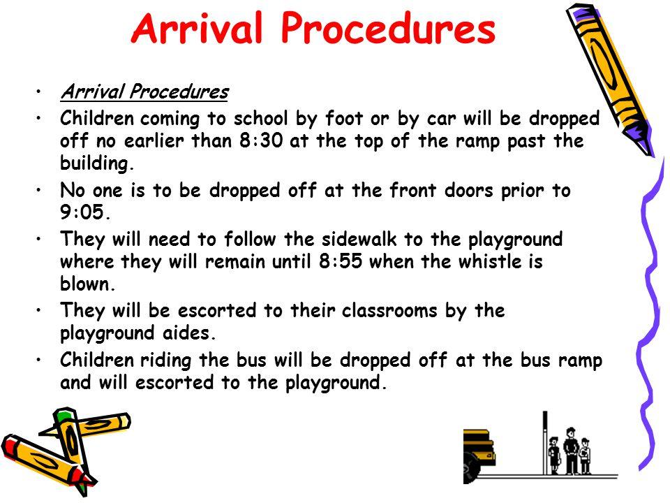 Arrival Procedures Arrival Procedures