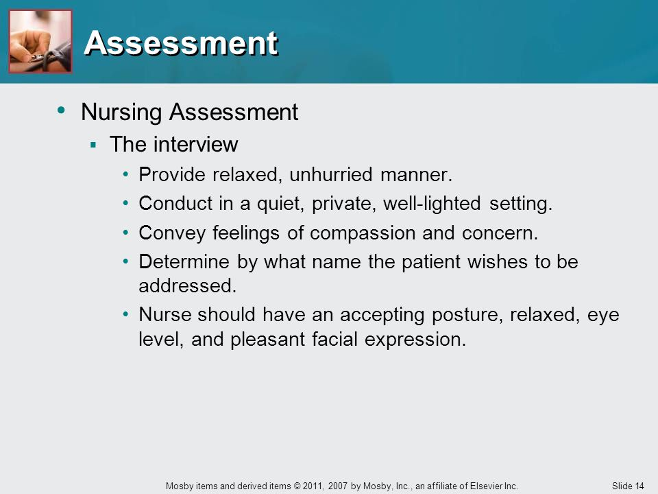 Assessment Nursing Assessment The interview