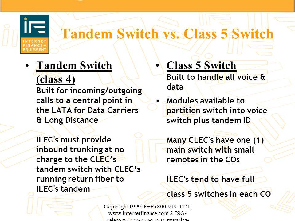 Tandem Switch vs. Class 5 Switch