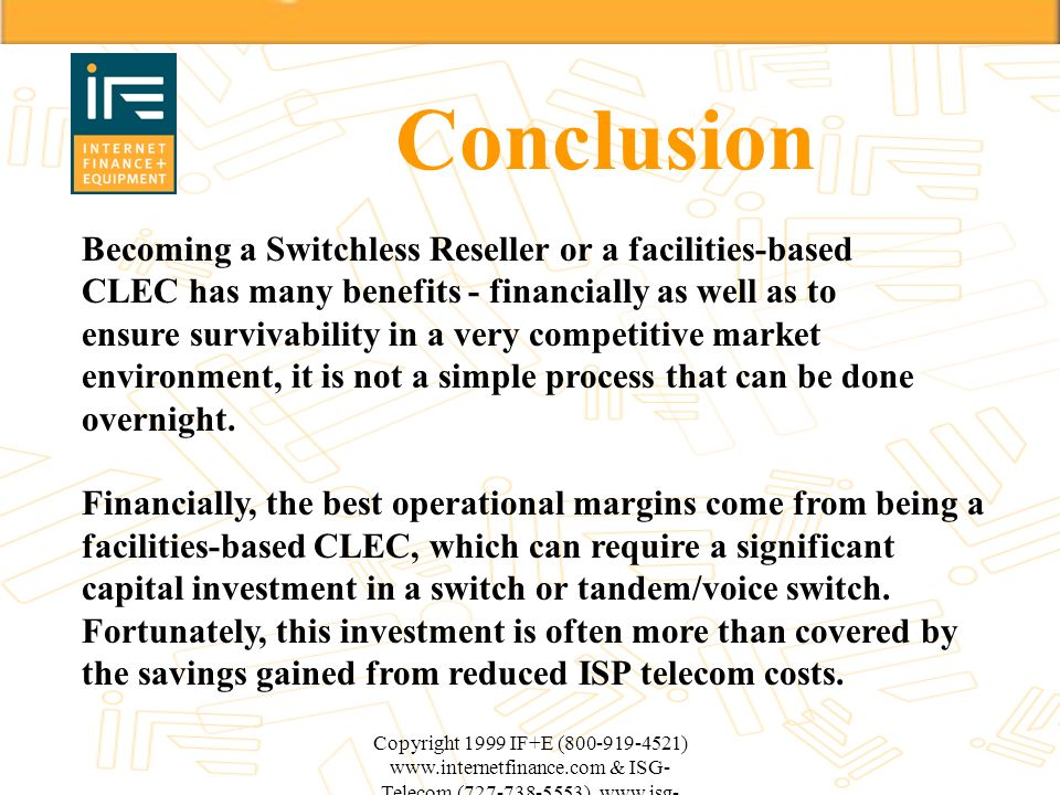 Conclusion Becoming a Switchless Reseller or a facilities-based