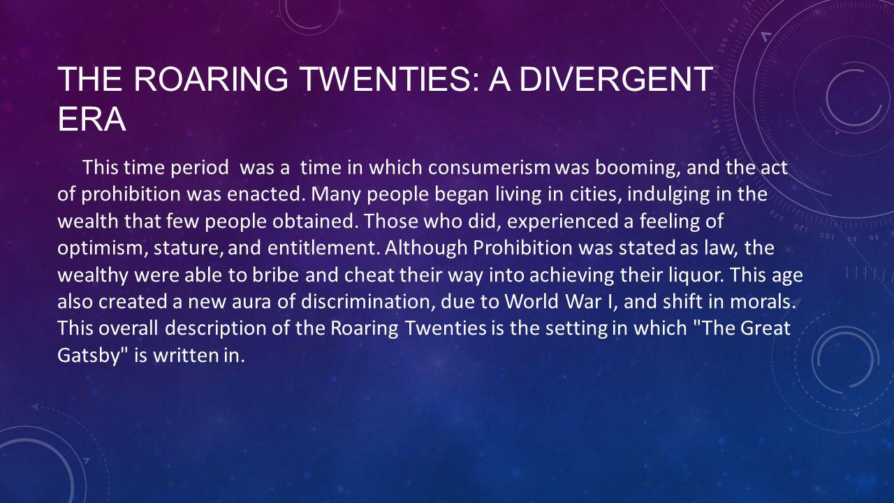 The Roaring Twenties: A Divergent Era