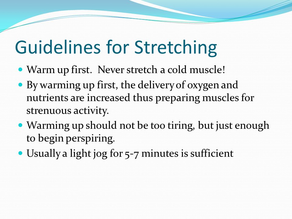 Guidelines for Stretching