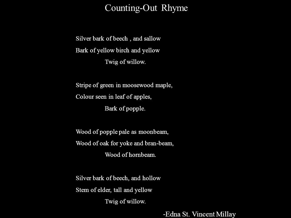 Counting-Out Rhyme -Edna St. Vincent Millay