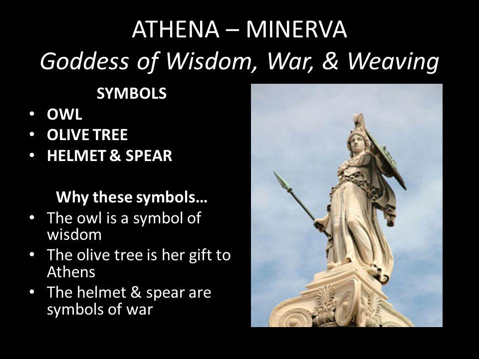 ATHENA – MINERVA Goddess of Wisdom, War, & Weaving