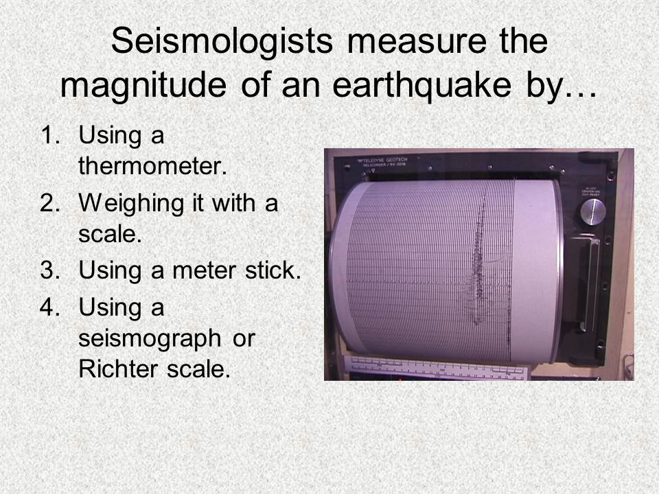 Seismologists measure the magnitude of an earthquake by…