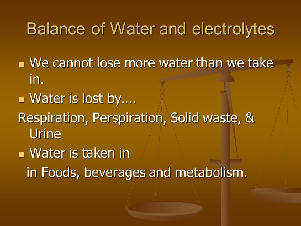 Balance of Water and electrolytes