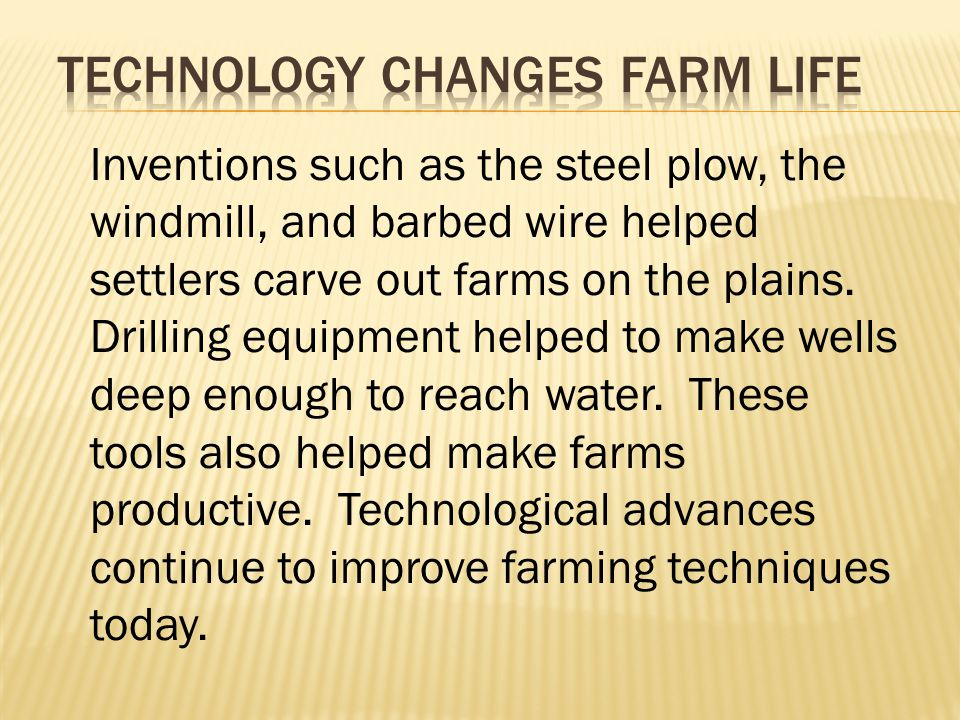 Technology changes farm life
