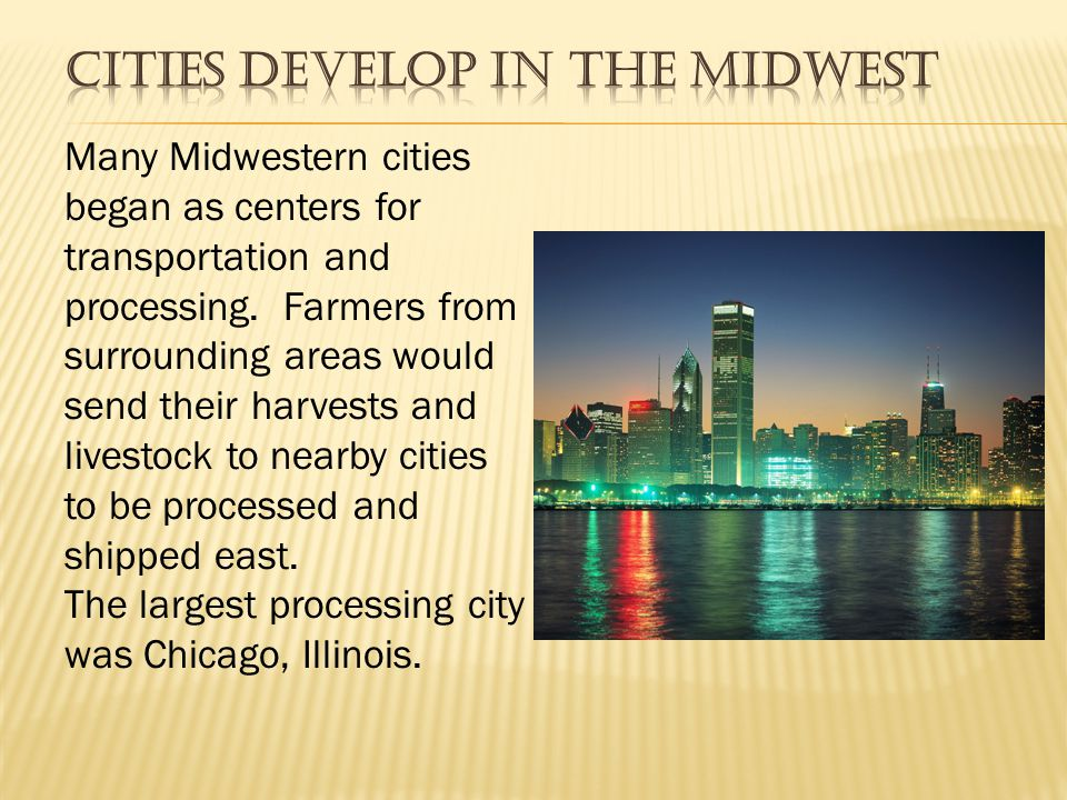 Cities Develop in the Midwest