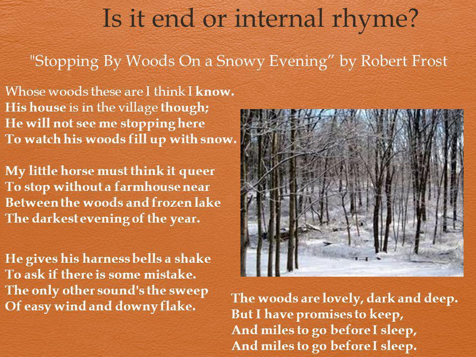 Is it end or internal rhyme