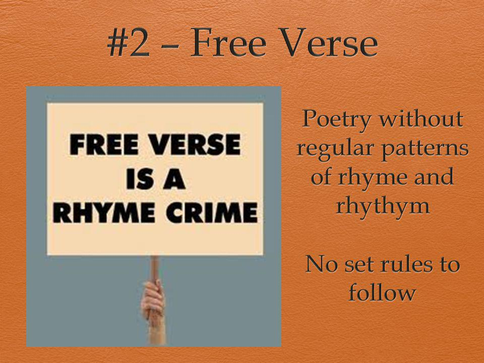 Poetry without regular patterns of rhyme and rhythym